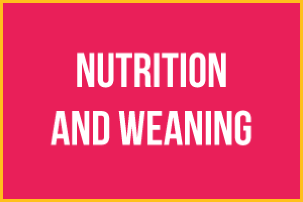 Breastfeeding nutrition and weaning
